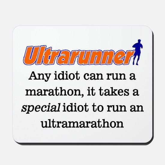 Any Idiot can run a marathon Mousepad
