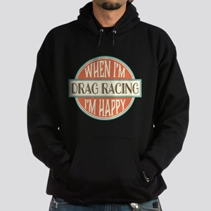 happy drag racer Sweatshirt