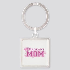 Pageant Mom Square Keychain Keychains