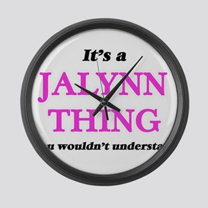 It's a Jalynn thing, you woul Large Wall Clock