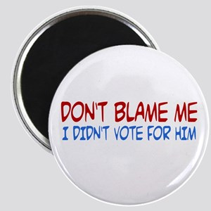 I Didn't Vote for Him Magnet
