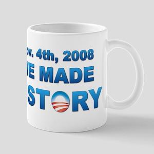 We Made History - Obama Mug