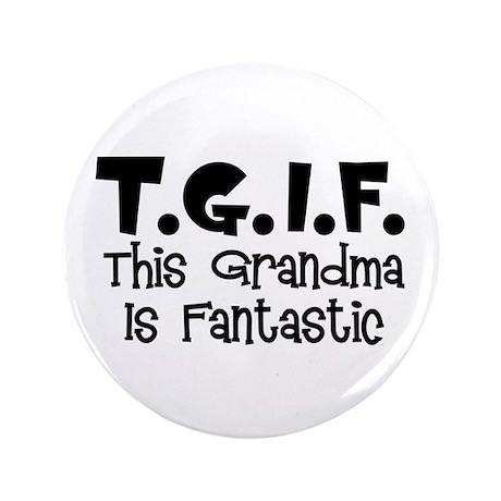 """Fantastic Grandma 3.5"""" Button"""