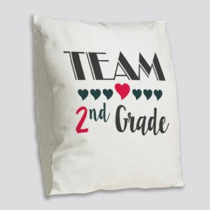 Team 2nd Grade Teacher Shirts Burlap Throw Pillow