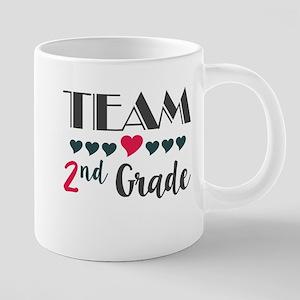 Team 2nd Grade Teacher Shir 20 oz Ceramic Mega Mug