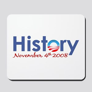 Obama History Nov 4 2008 Mousepad