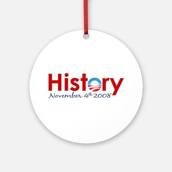 Obama Makes History Ornament (Round)