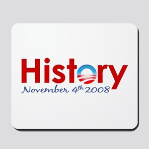 Obama Makes History Mousepad