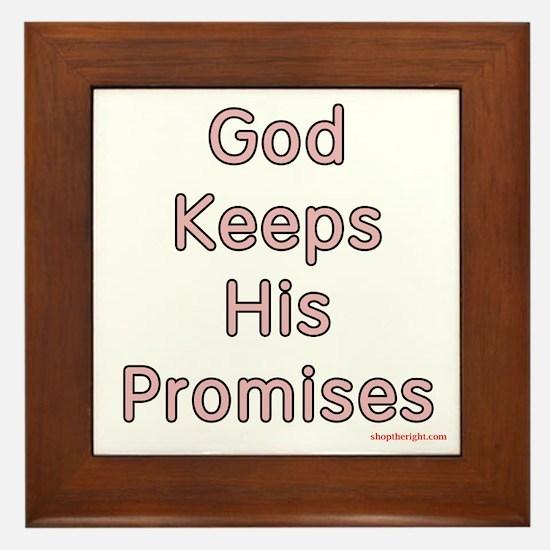 Pink God Keeps His Promises Framed Tile