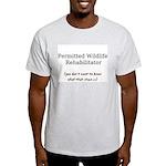 Wildlife Rehabber Light T-Shirt (no logo)