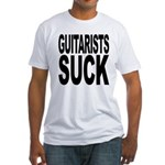 Guitarists Suck Fitted T-Shirt