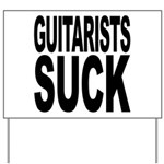 Guitarists Suck Yard Sign
