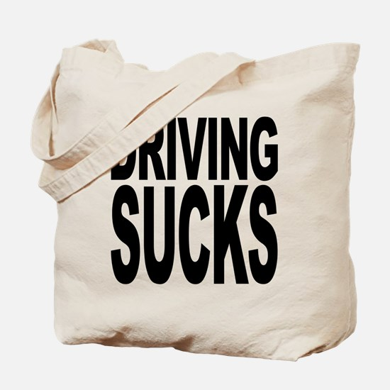 Driving Sucks Tote Bag