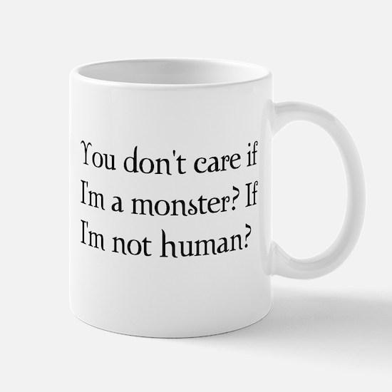 You don't care? Mug