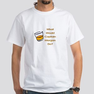 What Would Captain Morgan Do? White T-Shirt