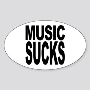 Music Sucks Oval Sticker