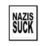 Nazis Suck Framed Panel Print