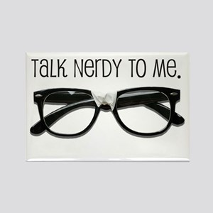 Talk Nerdy To Me<br> Rectangle Magnet
