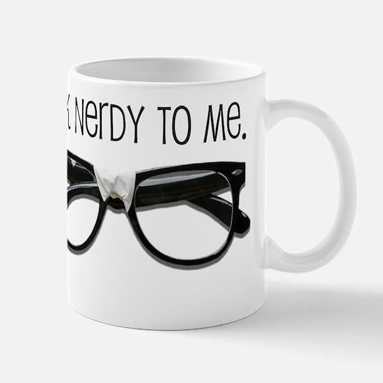 Talk Nerdy To Me<br> Mug