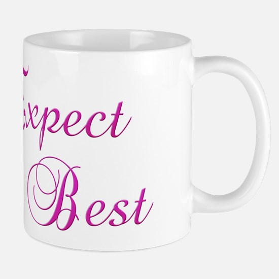 Expect the Best Design #155 Mug