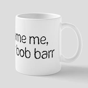 Bob Barr Mug