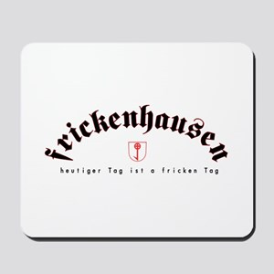 frickenhausen today mousepad