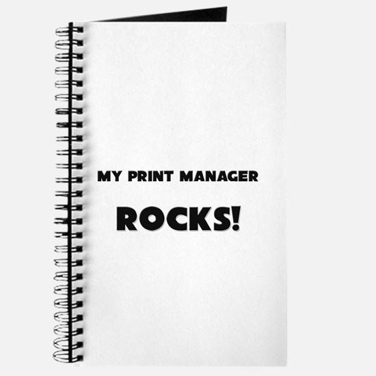 MY Print Manager ROCKS! Journal