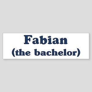 Fabian the bachelor Bumper Sticker