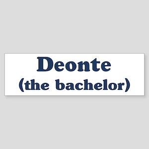 Deonte the bachelor Bumper Sticker