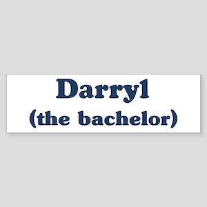 Darryl the bachelor Bumper Sticker