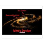 Idiotic Design Small Poster