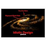 Idiotic Design Large Poster