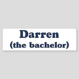 Darren the bachelor Bumper Sticker