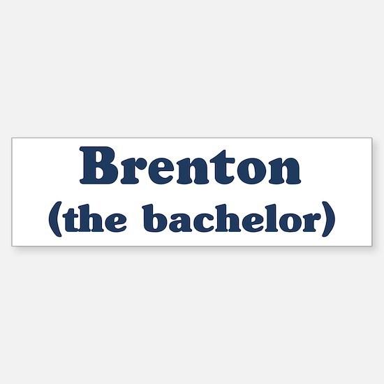 Brenton the bachelor Bumper Bumper Bumper Sticker