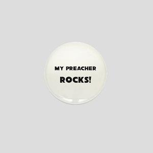 MY Preacher ROCKS! Mini Button
