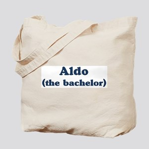 Aldo the bachelor Tote Bag