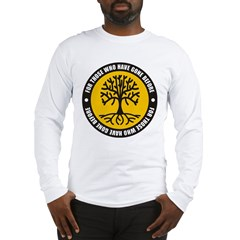 Those Gone Before Long Sleeve T-Shirt