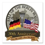 Berlin Wall 30 Year Anniversary Square Car Magnet