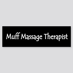 Muff Message Therapist Bumper Sticker