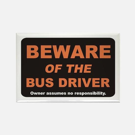 Beware / Bus Driver Rectangle Magnet
