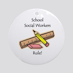 Social Workers Rule Ornament (Round)