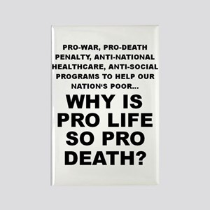 Why so pro death? Rectangle Magnet