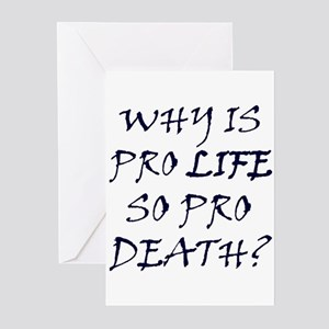 Pro Life is Pro Death Greeting Cards (Pk of 10