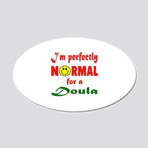 I'm perfectly normal for a D 20x12 Oval Wall Decal