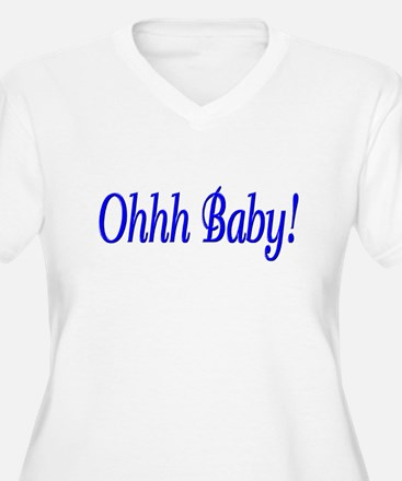 Ohhh Baby! (Blue) T-Shirt