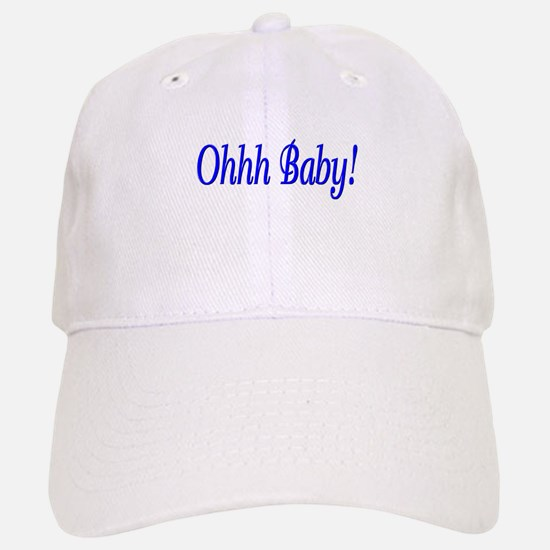 Ohhh Baby! (Blue) Baseball Baseball Cap
