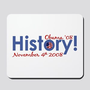 History Obama Wins '08 Mousepad