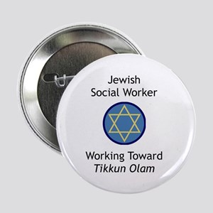 "Jewish Social Worker 2.25"" Button"