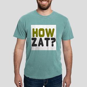 HOW ZAT? T-Shirt