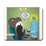 T-Rex at the Dentist Mousepad